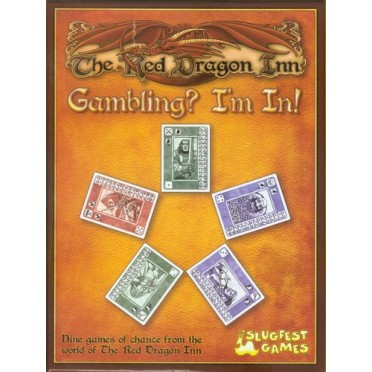Red Dragon Inn (The) : Gambling, I'm in