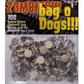 Zombies: Bag O' Zombies!! Dogs!! 0