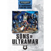 Sons of Ultramar - Ultramarines Painting Guide (Anglais)