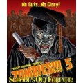 Zombies!!! 5 : School's out Forever 1