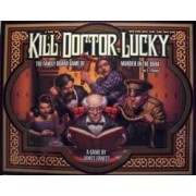 Kill Doctor Lucky Luxe