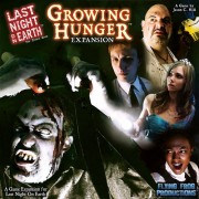 Last Night on Earth - Growing Hunger