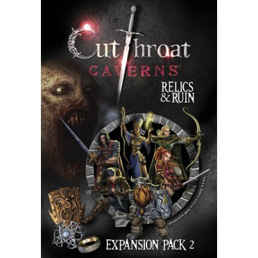 Cutthroat Caverns - Relics and Ruin