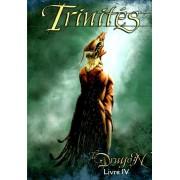 Trinités - Livre IV : Le Dragon