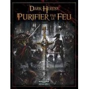 Dark Heresy - Purifier par le Feu