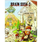 Brain Soda 2 : Peplum Soda