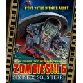 Zombies!!! 6 - Six pieds sous terre 0