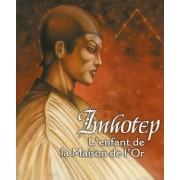 Trinités - Imhotep : l'Enfant de la Maison de l'Or