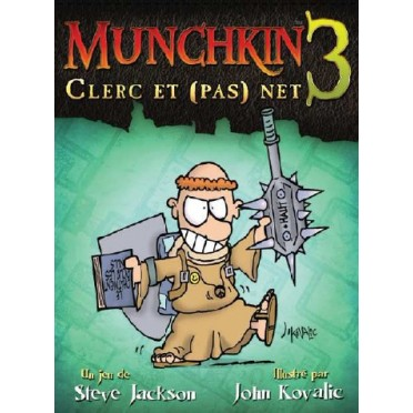 Munchkin 3 : Clerc et (pas) Net