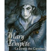 Trinités - Mary Tempête : La Pirate des Caraïbes