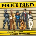 Police Party 0