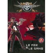 Metal Adventures - Le Fer et le Sang