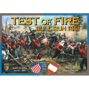 Test of Fire : Bull Run 1861
