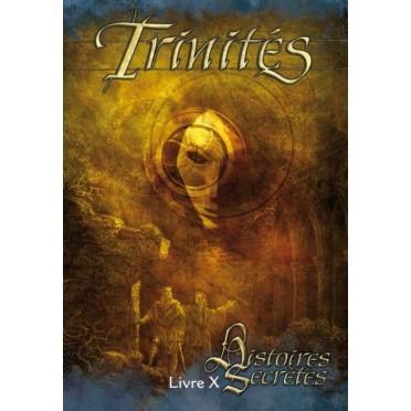 Trinités - Livre X : Histoires Secrètes