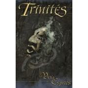 Trinités - La Voie des Esprits