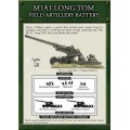 M1A1 Long Tom Field Artillery Battery 1