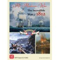 Mr. Madison's War: The Incredible War of 1812 0