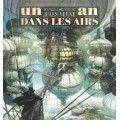 Un an dans les airs d'après Jules Verne 0