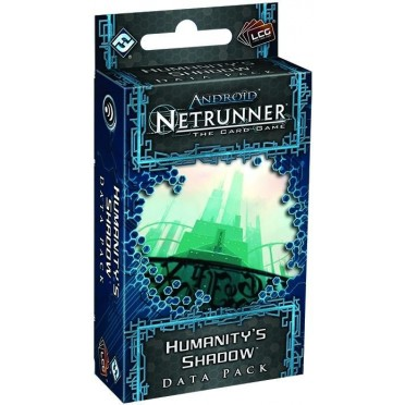 Android - Netrunner : Humanity's Shadow