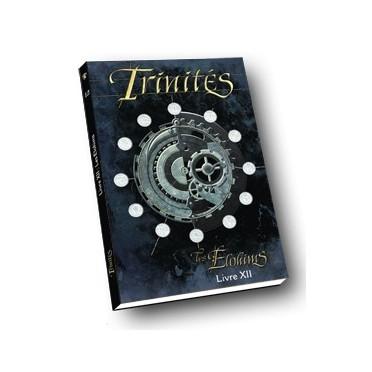 Trinités - Livre XII : Les Elohims