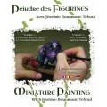 DVD: Peindre des Figurines avec Jérémie Bonamant Teboul Vol 2 0