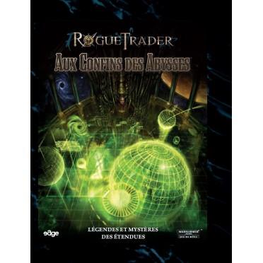 Rogue Trader - Aux Confins des Abysses