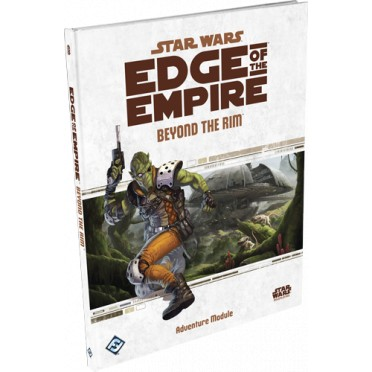 Star Wars : Edge of the Empire - Beyond the Rim