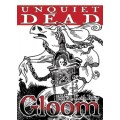 Gloom - Unquiet Dead 0