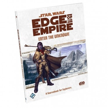Star Wars : Edge of the Empire - Enter the Unknow