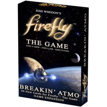 Firefly : The Game - Breakin' Atmo Expansion