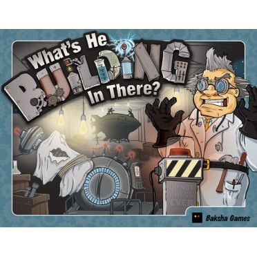 What's He Building in There ?