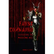 Faust Commando - Dossier de Mission 1