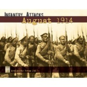 Infantry Attacks: August 1914 Battles for East Prussia