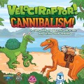Velociraptor! Cannibalism Card Game 0