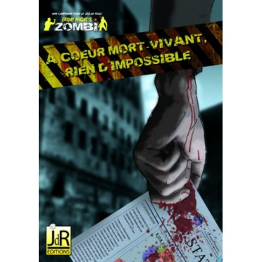 Friday Night's Zombi - A Coeur Mort-Vivant Rien d'Impossible