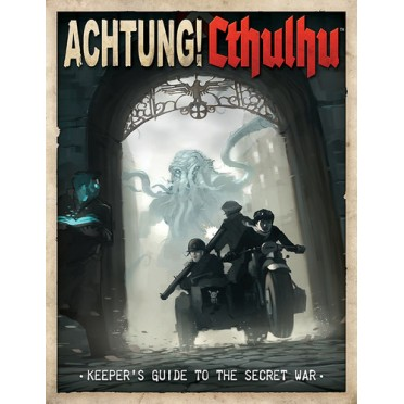 Achtung! Cthulhu - Keeper's Guide