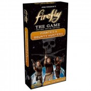 Firefly : The Game - Pirates & Bounty Hunters