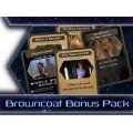 Firefly : Out to the Black - Browncoat Bonus Pack 0