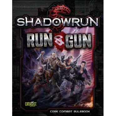 Shadowrun : 5th Edition - Run And Gun