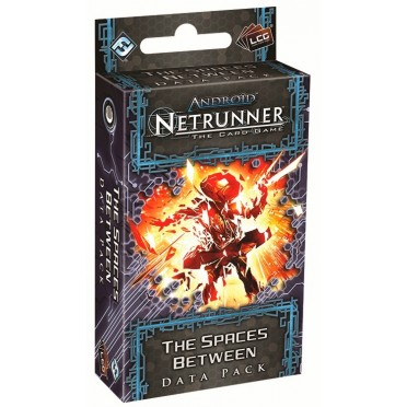 Android - Netrunner : The Spaces Between