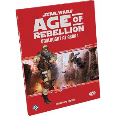 Star Wars : Age of Rebellion - Onslaught at Arda 1