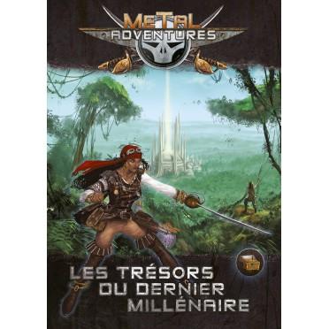 Metal Adventures - Les Trésors du Dernier Millénaire
