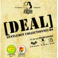 Deal Gentlemen Collectionneurs 2