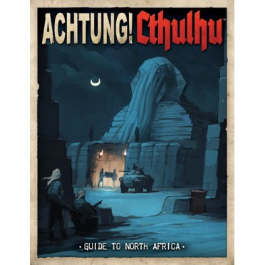 Achtung! Cthulhu - Guide To North Africa
