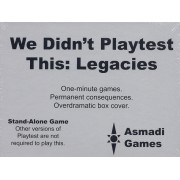 We Didn't Playtest This Legacies