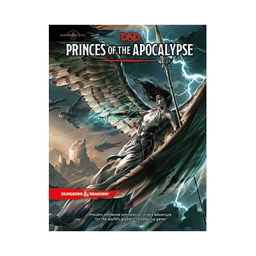 D&D - Elemental Evil : Princes of the Apocalypse