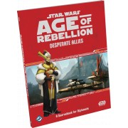 Star Wars : Age of Rebellion - Desperate Allies