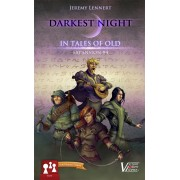 Darkest Night - Extension 4 : In Tales of Old