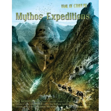 Trail of Cthulhu - The Mythos Expeditions