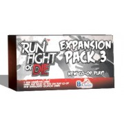 Run, Fight, or Die - Pack 3 Expansion